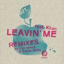 Leavin' Me (feat. Khan)/DJ T.
