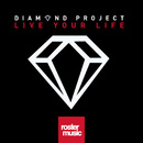 Live Your Life/Diamond Project