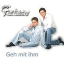Geh mit Ihm/Fantasy