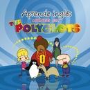 Aprende ingles cantando con The Polyglots/The Polyglots