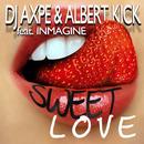 Sweet Love (feat. Inmagine)/Dj Axpe & Albert Kick