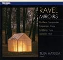 Ravel : Miroirs - Dutilleux : Trois Preludes - Kaipainen : Conte - Lindberg : Twine - Salonen : Yta II/Tuija Hakkila