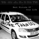 Best Mistake Of Your Life/More Than Les