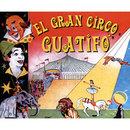 El Gran circo Guatifó/Los Guatifó