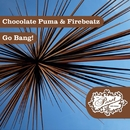 Go Bang!/Chocolate Puma & Firebeatz