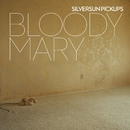 Bloody Mary (Nerve Endings)/Silversun Pickups