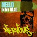 In My Head/Mello