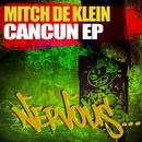 Cancun EP/Mitch de Klein