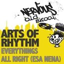 Everything's All Right (Esa Nena)/Arts Of Rhythm