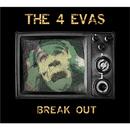 Break Out/The 4 Evas
