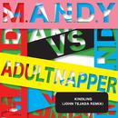 Kindling/M.A.N.D.Y. vs. Adultnapper