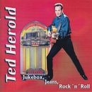 Jukebox, Jeans, Rock 'n' Roll/Ted Herold