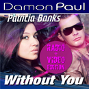 Without You (feat. Patricia Banks)/Damon Paul