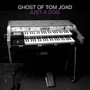 Just a Dog/Ghost of Tom Joad