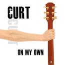 On My Own/Curt