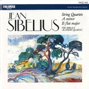 Jean Sibelius : String Quartets in A minor and B flat major/The Sibelius Academy Quartet