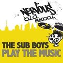 Play The Music/Sub Boys