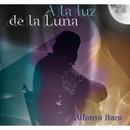 A la Luz de la Luna/Alfonso Baro