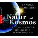 Natur und Kosmos - 12 Meditationen für mehr Verbundenheit, Präsenz, Leichtigkeit und Stärke/Sandra Schneider