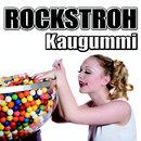 Kaugummi/Rockstroh