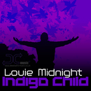 Indigo Child/Louie Midnight
