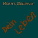 Dein Leben/MoritzRecords