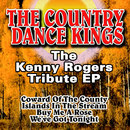 The Kenny Rogers Tribute EP/The Country Dance Kings