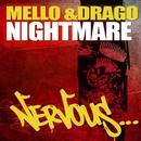 Nightmare/Mello & Drago