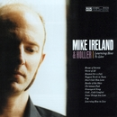 Learning How To Live/Mike Ireland and Holler