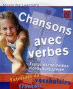 Chansons avec verbes - Französische Verben richtig konjugieren/Music for Learners
