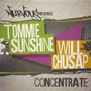 Concentrate/Tommie Sunshine & Will Chusap