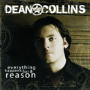 Everything Happens For A Reason/Dean Collins