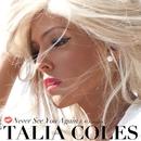 Never See You Again (feat. KO Stiggity)/Talia Coles
