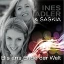 Bis ans Ende der Welt/Ines Adler & Saskia