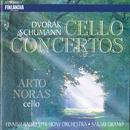 Dvorák / Schumann : Cello Concertos/Arto Noras