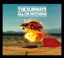 All Or Nothing (International Bundle 1)/The Subways