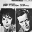 Hanne Wieder & Ernst Stankovski singen Chansons/Hanne Wieder, Ernst Stankovski
