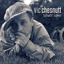 Silver Lake/Vic Chesnutt