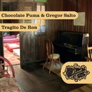 Tragito De Ron/Chocolate Puma & Gregor Salto