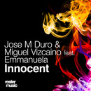 Innocent (feat. Emmanuela)/Jose M Duro & Miguel Vizcaíno