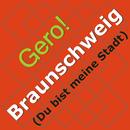 Braunschweig - Du bist meine Stadt/Gero