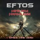 Nihilism Harmless/Eftos