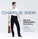 Charlie Siem Plays Bruch, Wieniawski & Bull/Charlie Siem