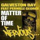 Matter Of Time feat. Pernille Georgi/Galveston Bay
