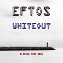 Whiteout/Eftos