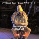 Steigerlied, Glück auf/Rockomat