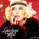 Love Mae/Lauriana Mae