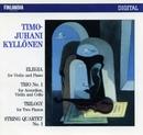 Timo-Juhani Kyllönen : Elegia for Violin and Piano; Trio No.1 for Accordion, Violin and Cello; Trilogy for Two Pianos; String Quartet No.1/Timo-Juhani Kyllönen : Elegia for Violin and Piano; Trio No.1 for Accordion, Violin and Cello; Trilogy for Two Pianos; String Quartet No.1