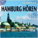 HH Hamburg Hören - Vom Hafen über St. Pauli zur Alster und in den Volkspark/Abrolat, Diesmann