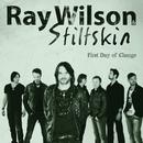 First Day Of Change/Ray Wilson & Stiltskin